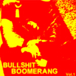 free downloadable compilation of the Bullshit Boomerang Fanzine