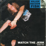 first release of joes and hellmoods other band Killer Racoon Fish
